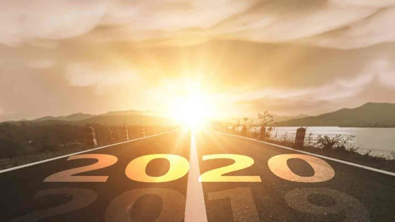 A NEW DECADE BEGINS – HELLO, 2020! LET'S EMBRACE THE NEW WHILE STAYING WISE OF THE PAST