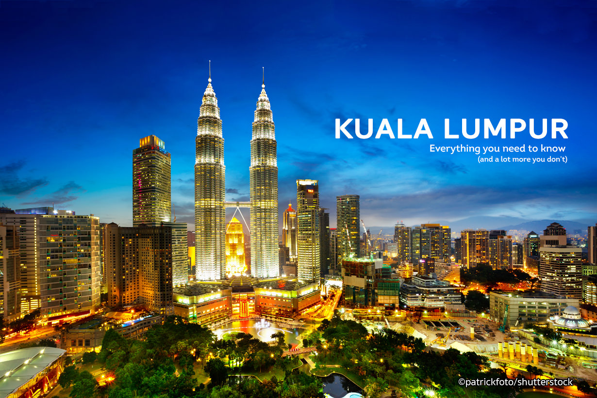 KUALA LUMPUR: A CITY FOR THE CULTURALLY INCLINED